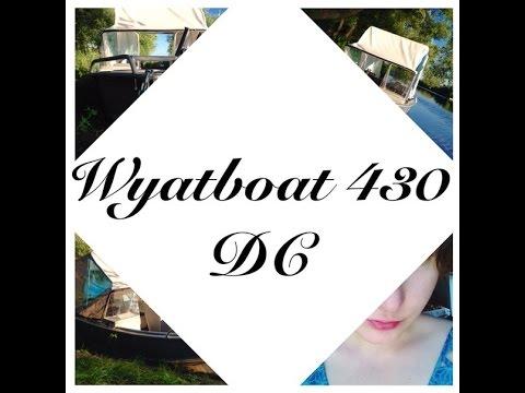 Обзор на катер Wyatboat 430 DCиз YouTube · Длительность: 5 мин50 с  · Просмотры: более 3000 · отправлено: 05.08.2015 · кем отправлено: FUCK SiSTeRs