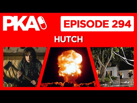 PKA 294 w Hutch Kyle's Explosive Training, Egging House Story, Stranger Things, TrumpHillary Talk