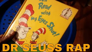 Look Alive - I Read With my Eyes Shut - Dr SEUSS vs Drake and BlocBoy JB @drseussrapper