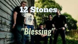12 Stones - Blessing [Lyric Video]