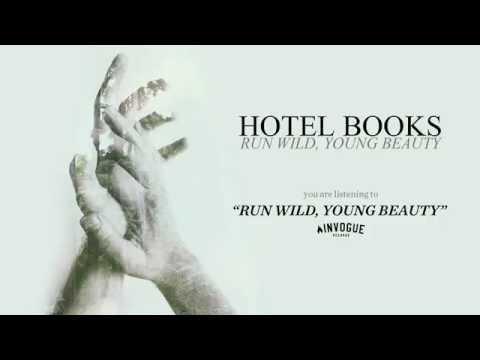 "Hotel Books ""Run Wild, Young Beauty"""
