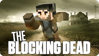 ¡TENEMOS QUE ESCAPAR! THE BLOCKING DEAD |  Minecraft