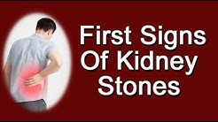 What Are The First Signs Of Kidney Stones?