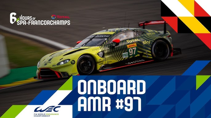 Total 6 Hours Of Spa Francorchamps Onboard Aston Martin Racing 97 Youtube
