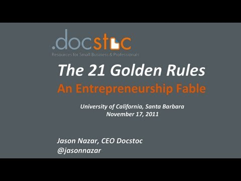 The 21 Golden Rules of Entrepreneurship - A Real Life Fable by Jason Nazar
