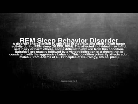 Medical vocabulary: What does REM Sleep Behavior Disorder mean