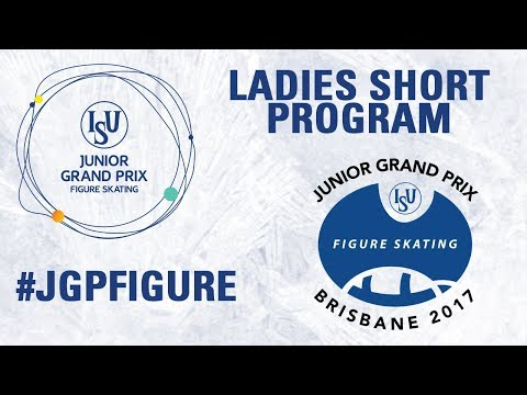 Brisbane- Ladies Short PGM- ISU JGP 2017