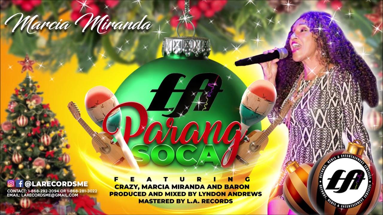 Marcia Miranda Christmas Is A Love L A Parang Soca Riddim 2018 Parang Youtube
