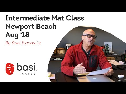 Intermediate Mat Class with Rael Isacowitz Newport Beach August 2018