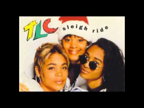 TLC - Sleigh Ride