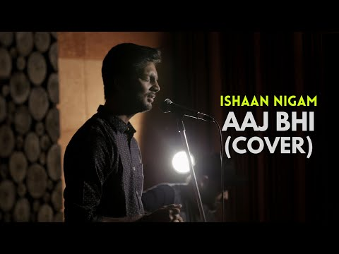 Aaj Bhi - Vishal Mishra | Cover By Ishaan Nigam | #StayHome #WithMe