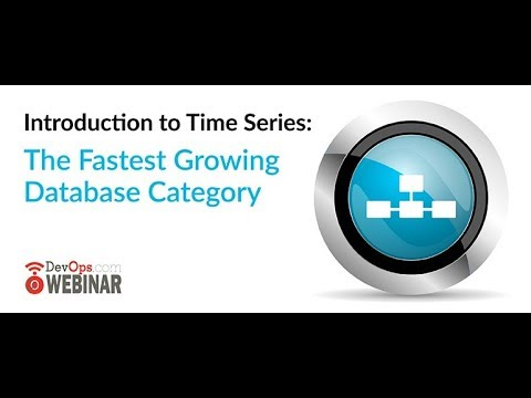 Introduction to Time Series: The Fastest Growing Database Category