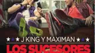 J King Y Maximan -Dun Dun - Los Sucesores