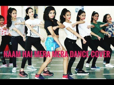 Naam Hai Mera || Dance Cover || Jasmine Choreography