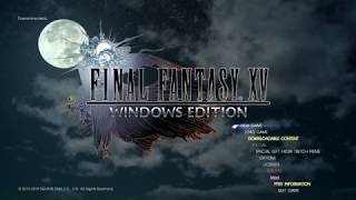 Final Fantasy XV Windows Edition chapter 1 part 2/2(PC)[HD]