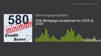FHA Mortgage Review session 2020