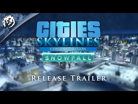 Cities: Skylines - Console Edition Snowfall Release Trailer