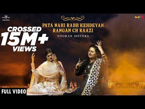 Pata Nahi Rabb Kehdeyan Rangan Ch Raazi   Nooran Sisters   Harman   Jatinder Jeetu   Sufi Songs