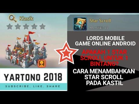 Cara Menambahkan Bintang Pada Kastil | Star Scroll | Lords Mobile | Yartono 2018