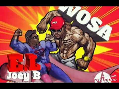 E.L - Wosa ft Joey B (Official Audio)