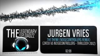 Jurgen Vries - The Theme (Noisecontrollers Remix) [HQ + HD]