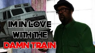 I'm In Love With The Damn Train
