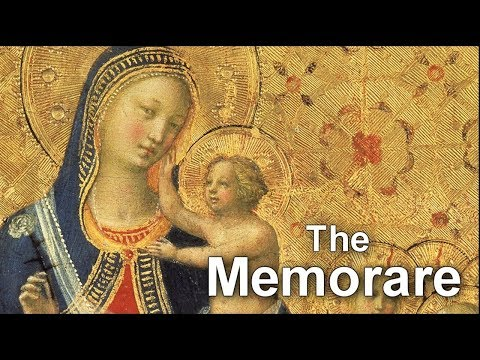 """THE MEMORARE / """"Remember, O Most Gracious Virgin Mary..."""""""