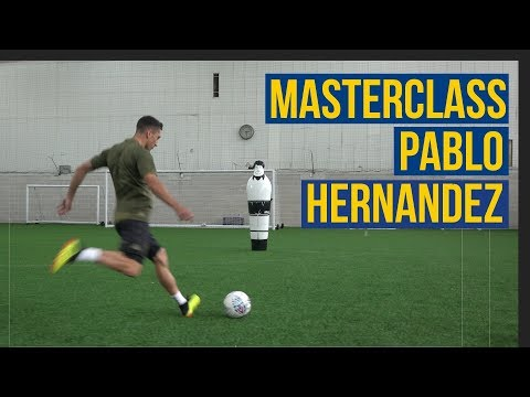 THE HERNANDEZ MASTERCLASS! ⚽️🙋🏻‍♂️  LEARN TO PABLO!✅
