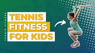 Tennis Fitness for kids
