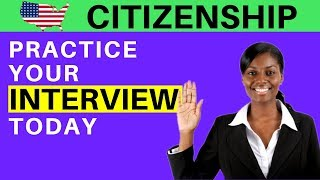 US CITIZENSHIP INTERVIEW PRACTICE