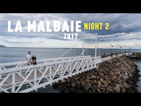 LA MALBAIE 2017 | Night 2