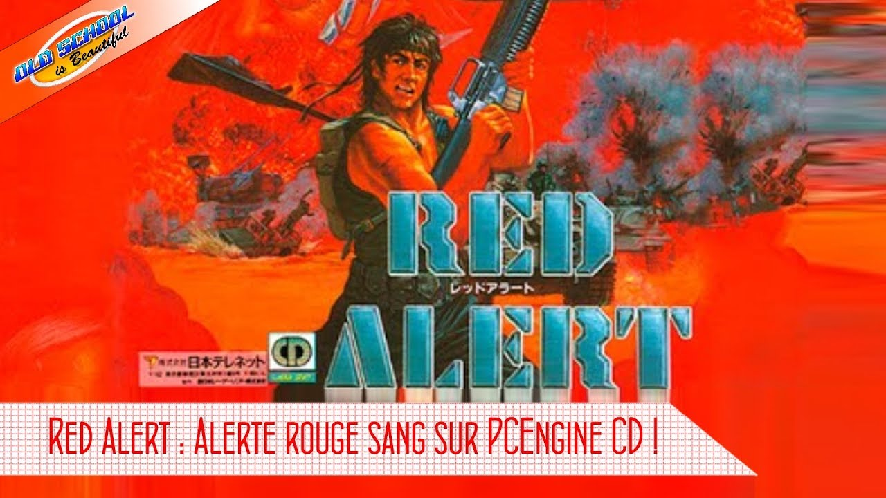 Alterte Rouge sur PCEngine CD avec Red Alert !