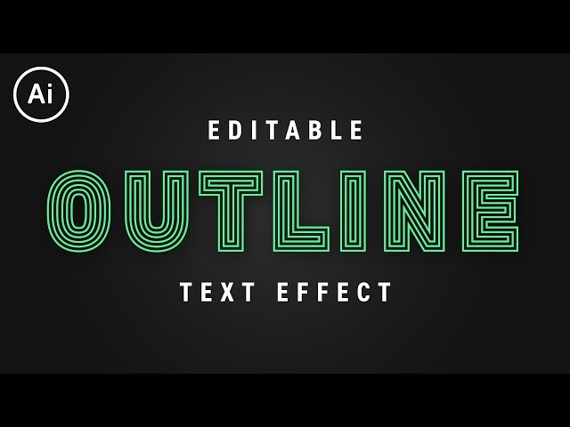 Editable Outline Stroke Text Effect | Illustrator CC Tutorial