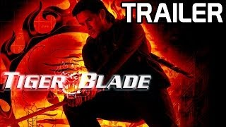The Tiger Blade [Official Trailer] HD