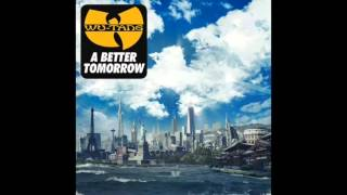 Wu-Tang Clan - Ruckus In B Minor - A Better Tomorrow