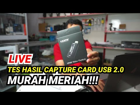 LIVE Tes Hasil Capture Card USB 2.0 Murah Meriah Untuk Live Streaming