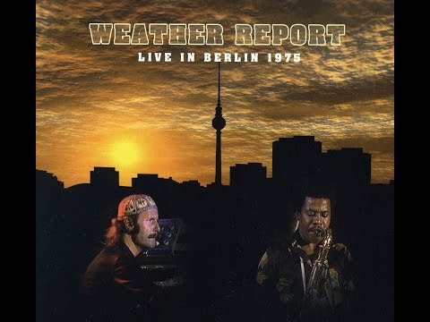 Weather Report Live in Berlin '75