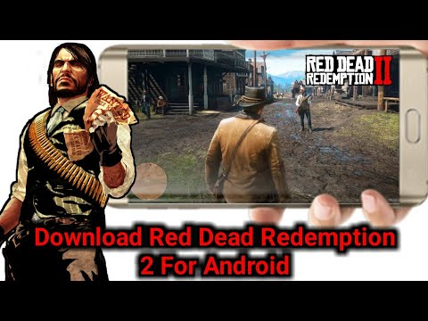 Download Red Dead Redemption 2 For Android