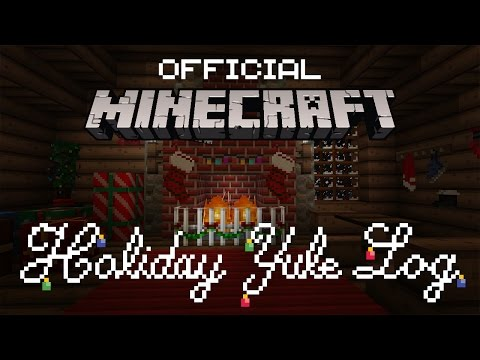 Minecraft Holiday Yule Log (Official)