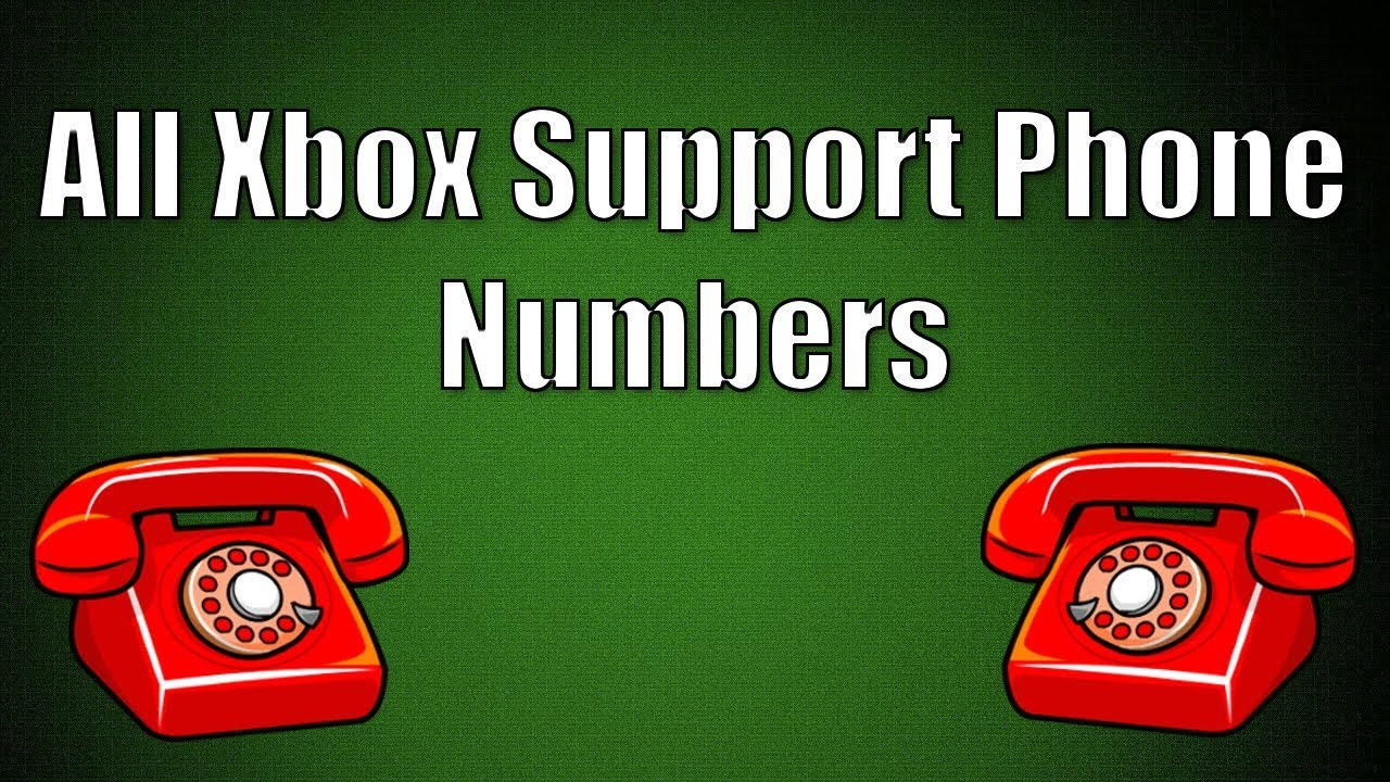 All Xbox Customer Service Phone Numbers  All Countries
