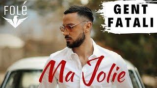Gent Fatali Ma Jolie.mp3