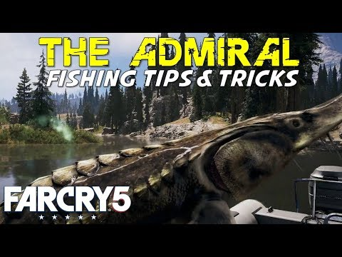The Admiral (How To Catch The Admiral: Fishing Tips & Tricks Guide) Location Walkthrough. Far Cry 5