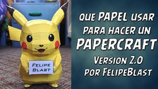 Tutorial #10: Que papel usar para hacer un Papercraft [VERSION 2.0]