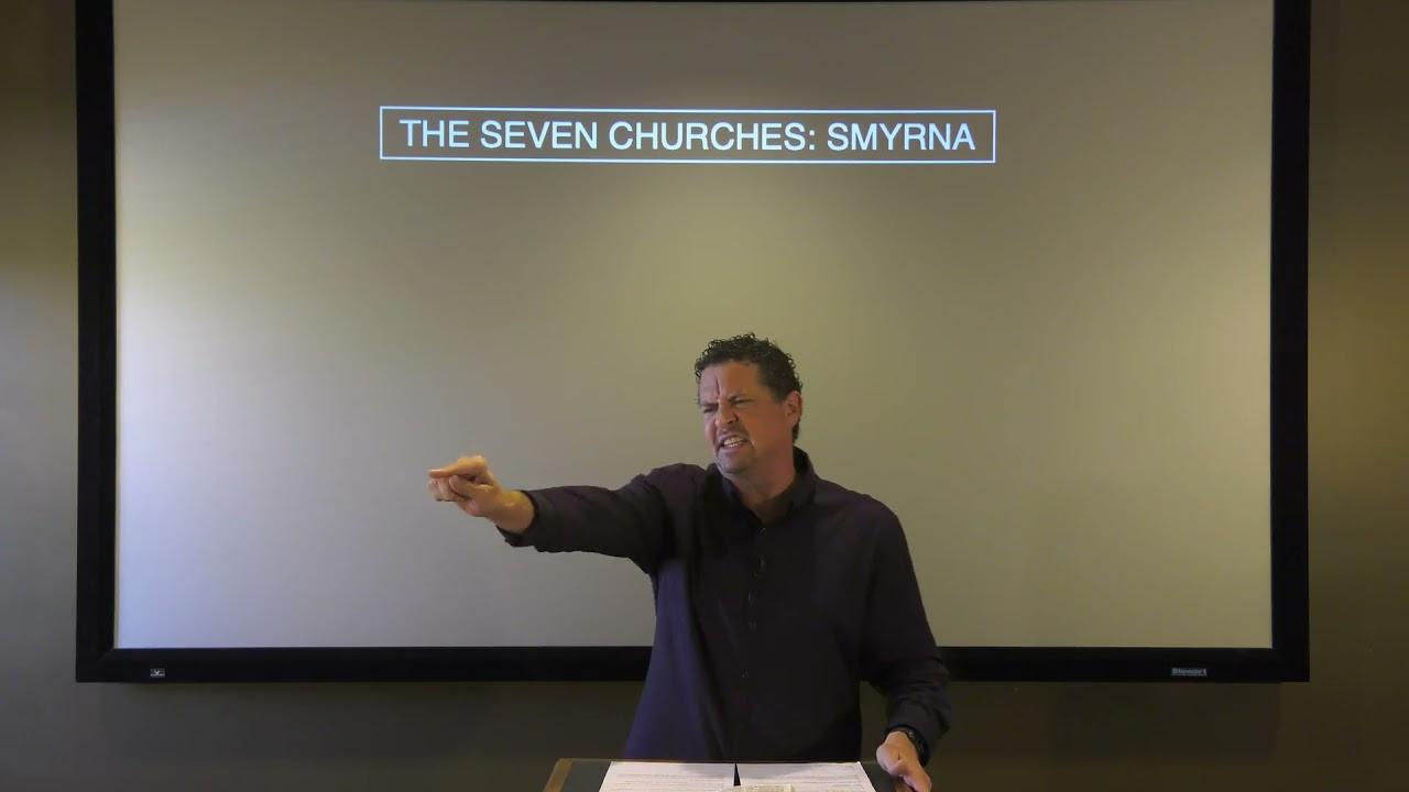 The Seven Churches: Smyrna