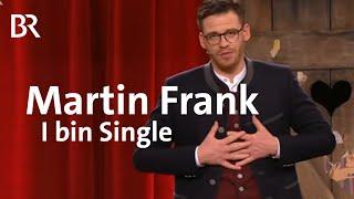 """Martin Frank: """"I bin Single"""""""
