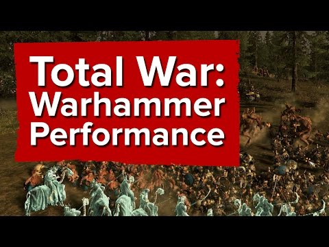 Total War: Warhammer - How's the performance?