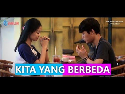 KITA YANG BERBEDA (Short Movie) | BANUNUNAB