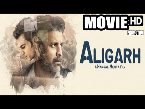 Aligarh 2016 Movie HD | Hindi | Manoj Bajpai | Rajkummar Rao | Ashish Vidyarthi | Promotion | 2016