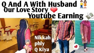 Q And A With Haseeb(Husband)Our Love Story,Wedding,My In Laws||Asma Haseeb