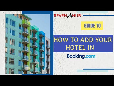 How to add your hotel to   booking.com